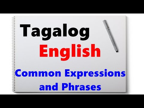Learn Tagalog - Part 24, Useful Tagalog Expressions and Phra