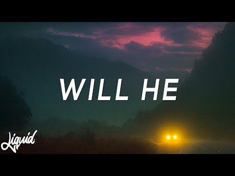 joji - will he lyrics (medasin redo)