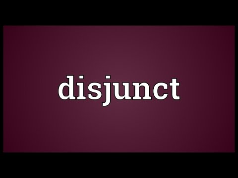 Disjunct Meaning