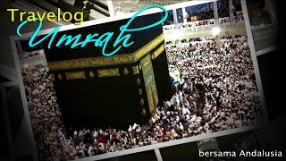 Travelog Umrah 2015 (Andalusia)