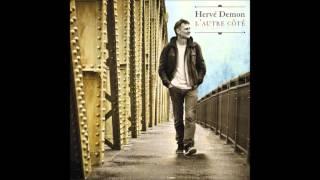 Hervé Demon - J'voulais juste te dire