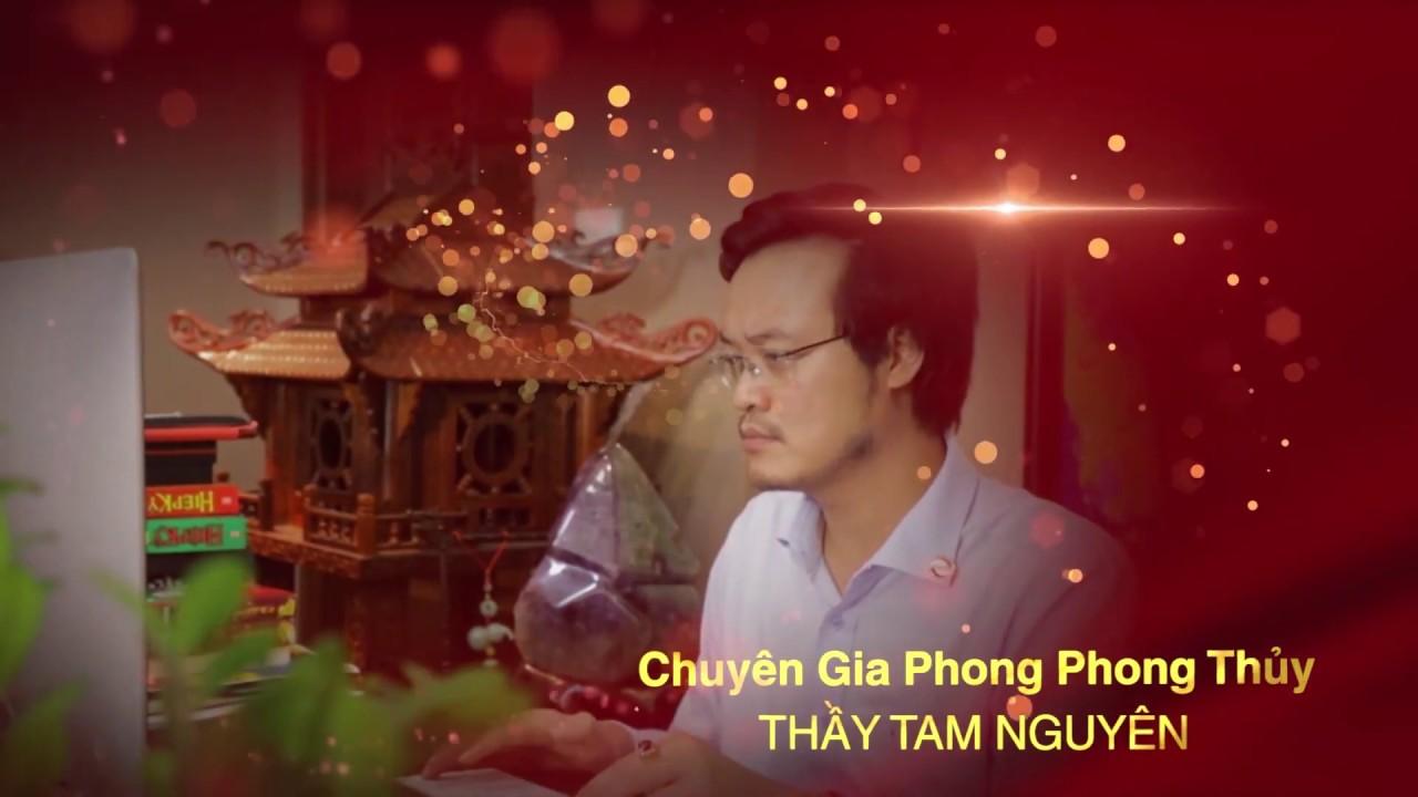 """Thầy Tam Nguyên tư vấn """"PHONG THỦY NHÀ Ở""""   PTTN"""