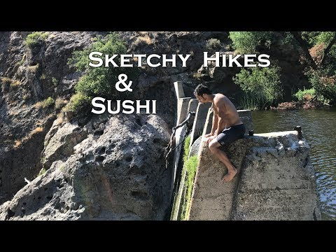 Sketchy hikes and Sushi
