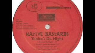 Native Bastards - Where Stars Are Born