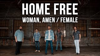 Dierks Bentley/Keith Urban - Woman, Amen / Female (Home Free Cover)