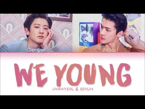 EXO CHANYEOL & SEHUN (찬열 & ̄�훈) - WE YOUNG (Color Coded Lyrics Eng/Rom/Han/가사)