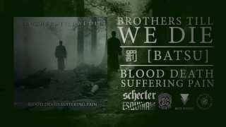 Brothers Till We Die -