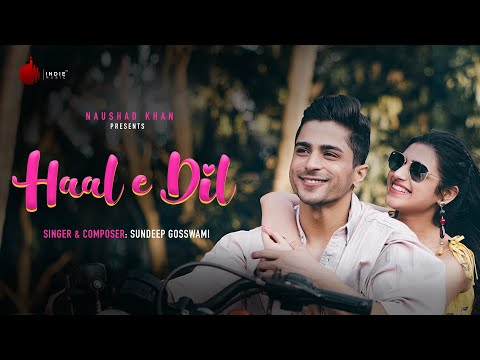 Haal E Dil - Official Video   Sundeep Gosswami   Indie Music Label