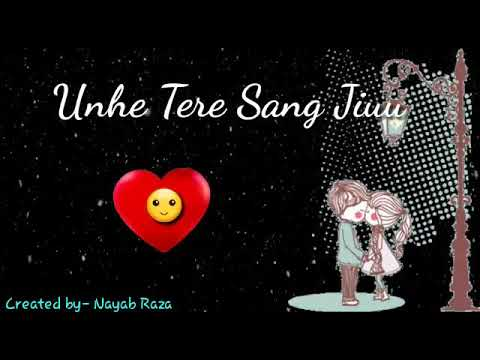 jo-bhi-jitne-pal-jiyu-||-use-tere-sang-jiyu-||-jo-bhi-kal-ho-ab-mera-||-status-||-song-||-whatsapp||