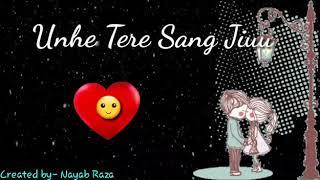 Jo bhi jitne pal jiyu || use tere sang jiyu || jo bhi kal ho ab mera || status || song || whatsapp||