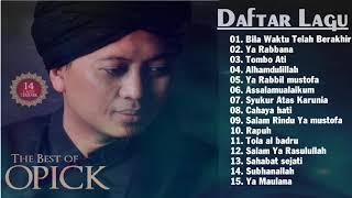 Koleksi Lagu Opick - Lagu Religi Terbaik Sepanjang Masa
