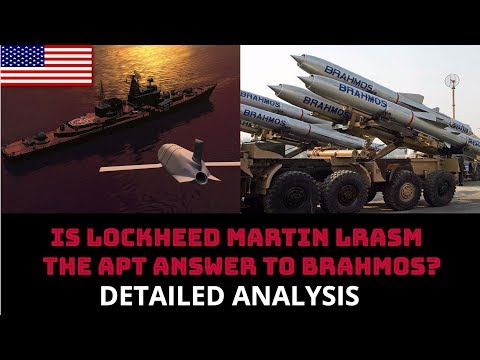 IS LOCKHEED MARTIN LRASM  THE APT ANSWER TO BRAHMOS?