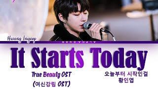 Download lagu Hwang In Yeop (황인엽) - 'Starting Today' [오늘부터 시작인걸] True Beauty OST (여신강림) Lyrics/가사 [Han|Rom|Eng]