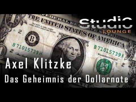 Das Geheimnis der Dollarnote - Axel Klitzke