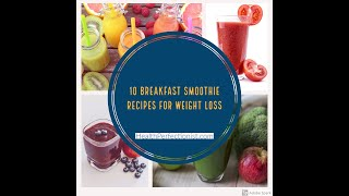 Best Breakfast Smoothie Recipes For Weight Loss - Health Perfectionist