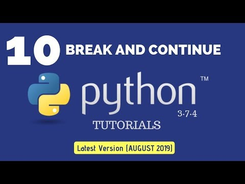 Break and Continue In Python : Python 3.7.4 Tutorial 10|Multi line Comment in Python| thumbnail