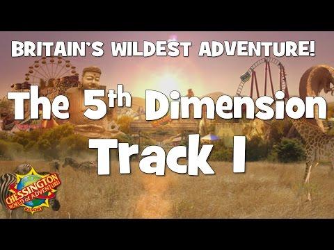Chessington WoA - The 5th Dimension Track 1
