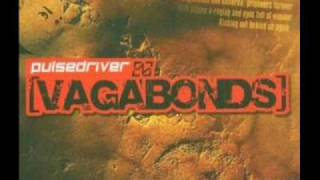 Pulsedriver - Vagabond (Hardstyle mix)