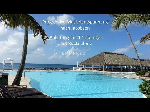 Progressive Muskelentspannung nach Jacobson (PME) - Anleitung mit 17 Übungen - mit Rücknahme