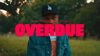 OVERDUE - Tre Ward ft. Sticky The Menace & Redlightx (Official Video)
