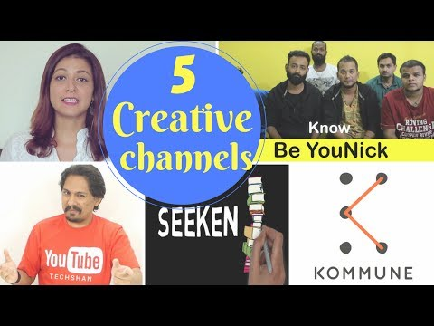 5 Creative Youtube Channels Of  INDIA 2017 / hindi