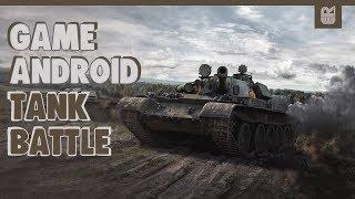5 GAME ANDROID TANK TERBAIK 2018