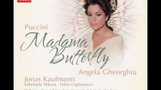 Angela Gheorghiu, Jonas Kaufmann, Antonio Pappano - Madama Butterfly
