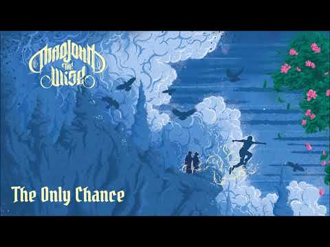 Mad John the Wise - The Only Chance