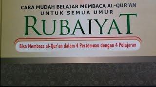 Video Tutorial Rubaiyat (DEMO) BAB 1, CARA CEPAT BELAJAR MEMBACA Al Quran