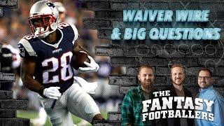Fantasy Football 2016 - Big Questions, Waiver Pickups, & News - Ep. #258