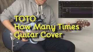 Toto - How Many Times (Guitar Cover) Steve Lukather / Helix Tone