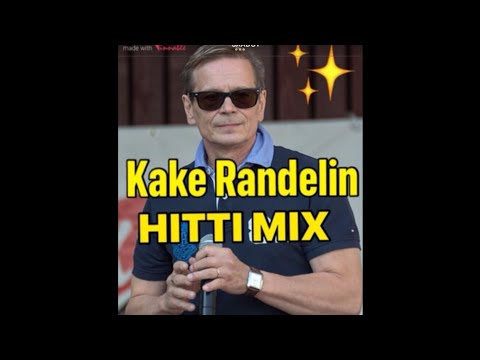 Kake Randelin Hitti Mix