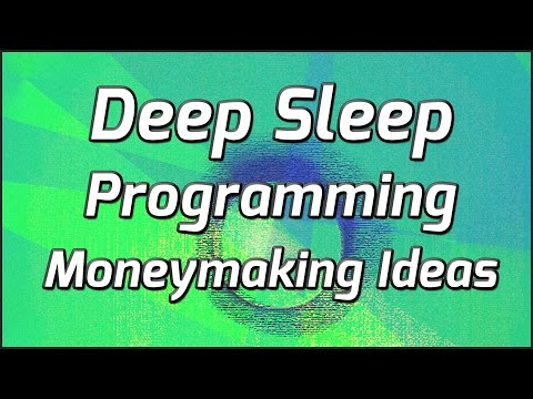 Deep Sleep Programming For Moneymaking Ideas And Profitable Ventures
