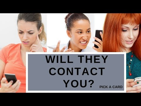 Will they contact me? Do they want to talk? Pick a Card Reading