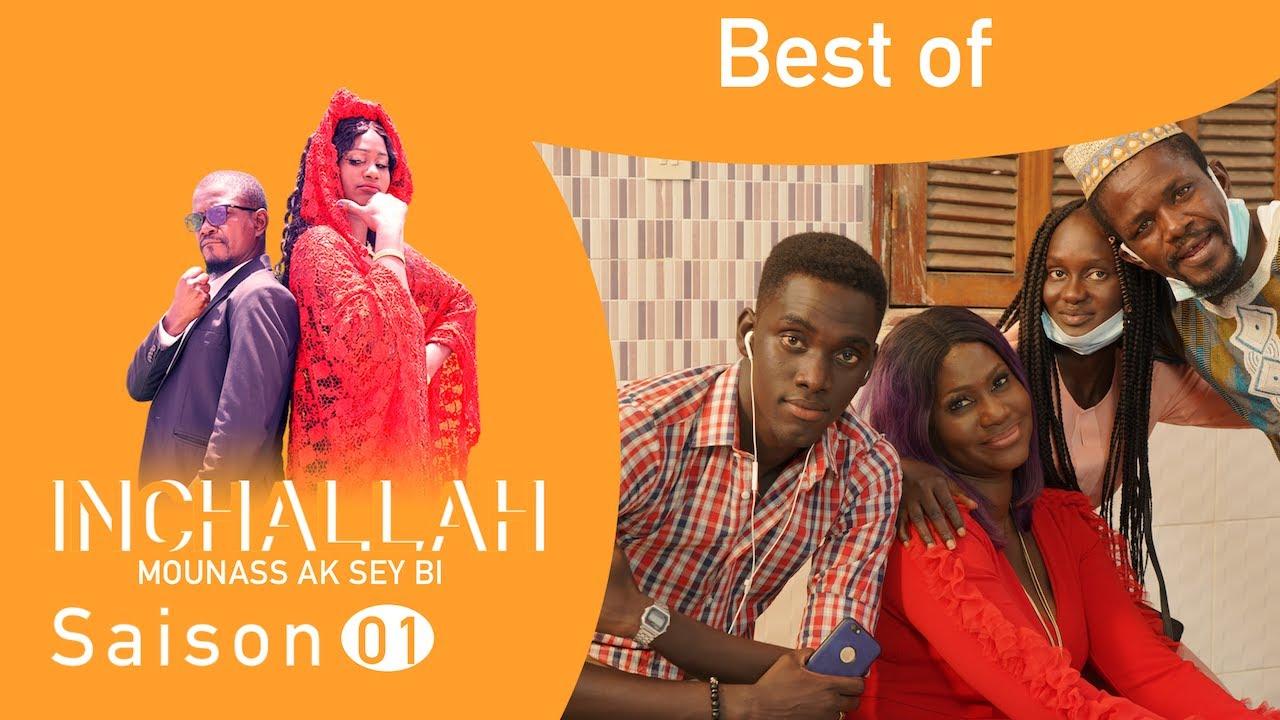 INCHALLAH, Mounass Ak Sey Bi - Saison 1 : Best Of **VOSTFR**