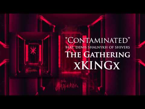 xKINGx - The Gathering [Full Stream] (2015) Chugcore Exclusive