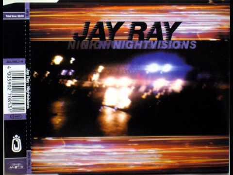 Jay Ray - Nightvisions (1995)