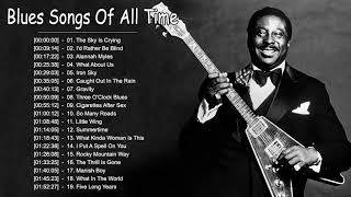 Best Blues Songs 70 80 90 - Blues Music Of All Time