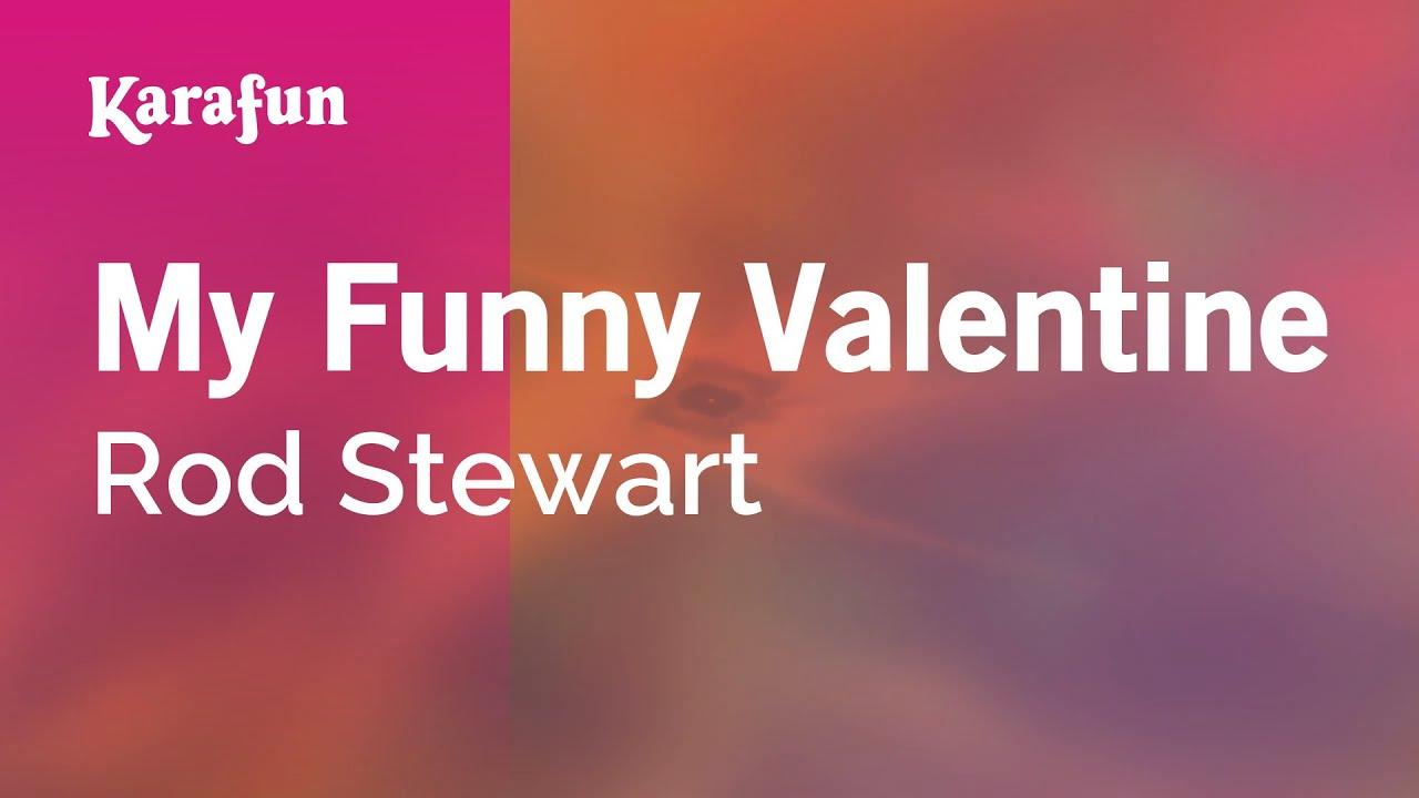 karaoke my funny valentine rod stewart youtube