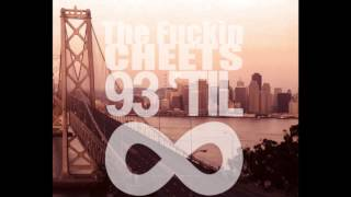 93 til infinity freestyle thefuckincheets