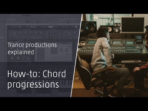 How To Make Trance: Chord Progressions