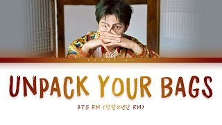 BTS RM - Unpack Your Bags (방탄소년단 - Unpack Your Bags) [Color Coded Lyrics/Han/Rom/Eng/가사]