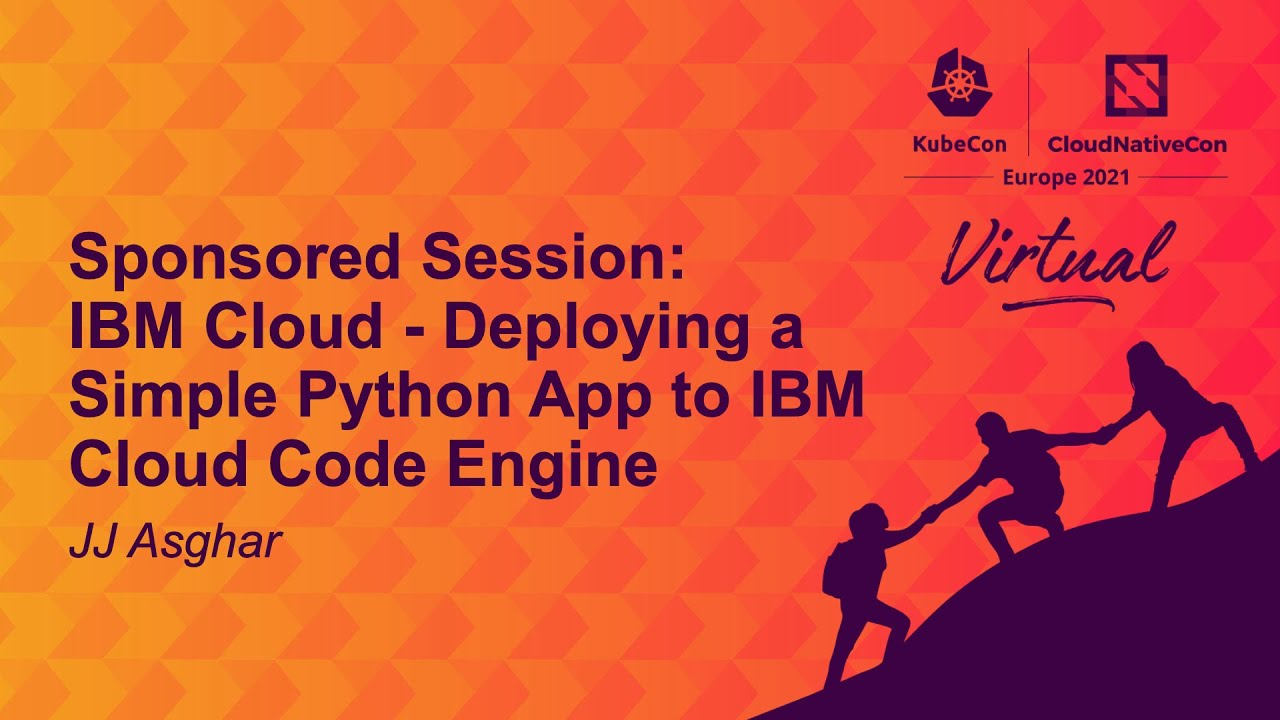 IBM Cloud - Deploying a Simple Python App to IBM Cloud Code Engine - JJ Asghar