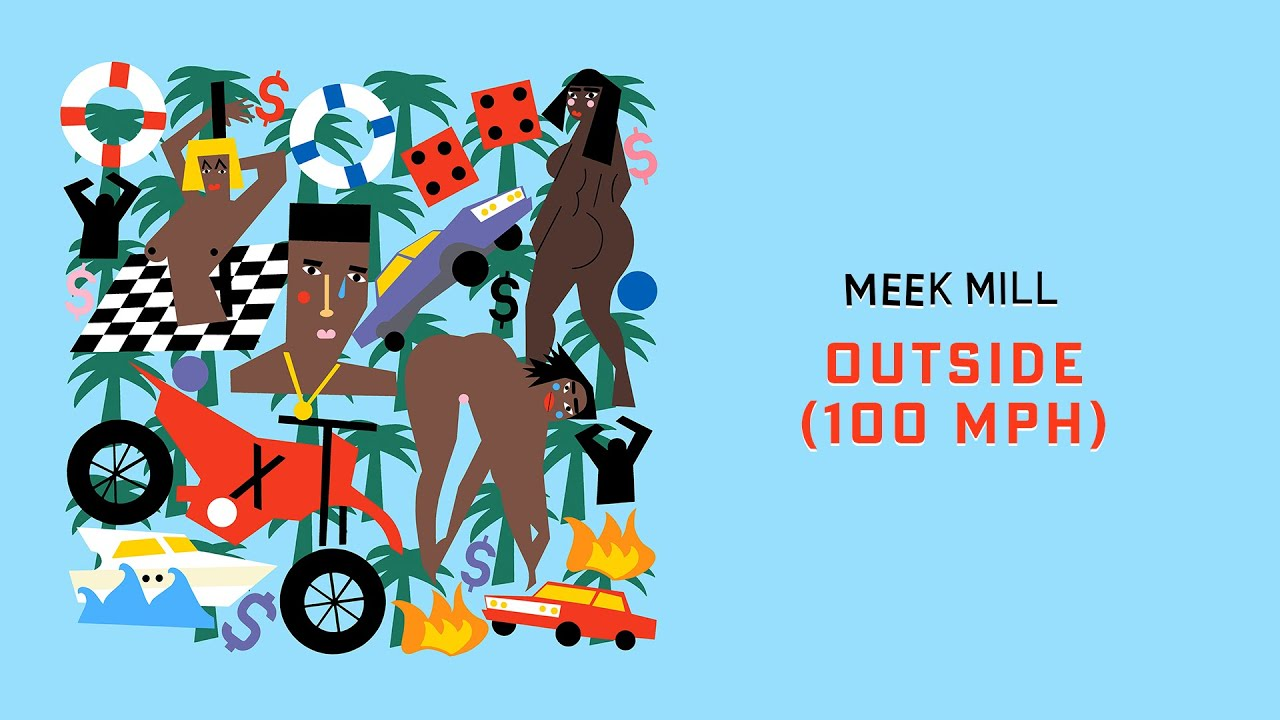 Meek Mill - Outside (100 MPH) [Official Audio]