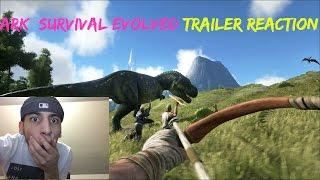 Ark Survival Evolved Trailer REACTION!!!!