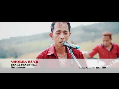 Amorra Band - Tanpa Pengawet