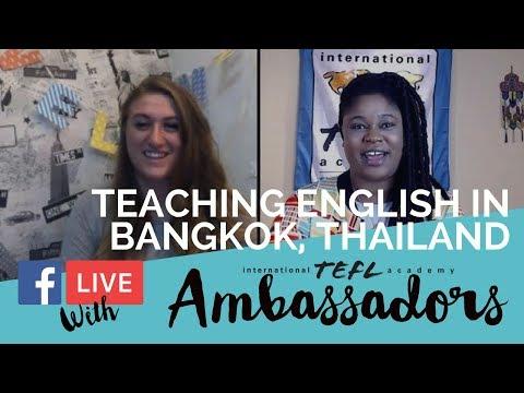 Teaching English in Bangkok, Thailand - TEFL Ambassador Facebook Live