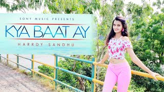 Harrdy Sandhu - Kya Baat Ay | Dance Choreography by Dhruvi Shah