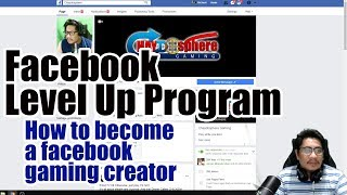 Facebook Level Up Program - How to become a facebook gaming video creator Plus OBS Basic Setup