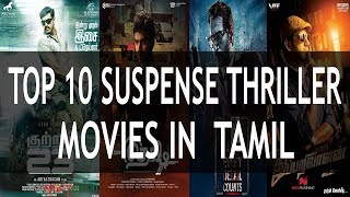 Top 10 Suspense Thriller Movies In Tamil - All Time Favorite